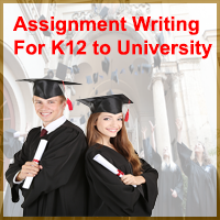 ASSIGNMENT WRITING FOR K12 TO UNIVERSITY