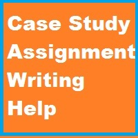 Case Study Assignment Writing Help
