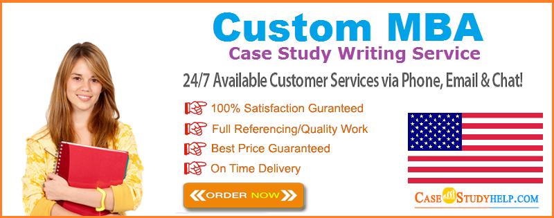 Custom MBA Case Study Writing