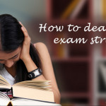 manage exam stress tips for students