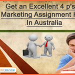 Get An Excellent 4 P's of Marketing Assignment Help in Australia