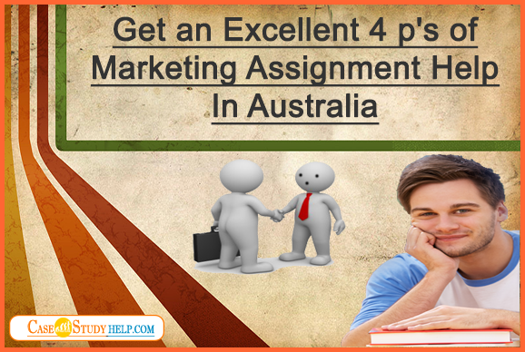 4 P's of Marketing Assignment Help in Australia