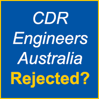 Why CDR Report Rejected by Australian Engineers?