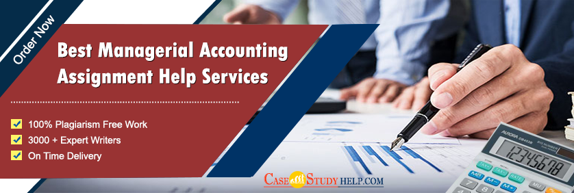 Best Managerial Accounting Assignment Help Services