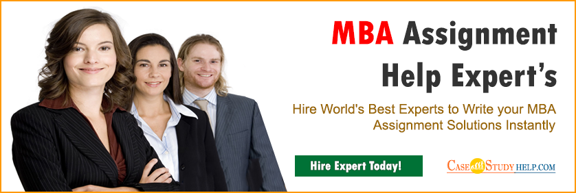 MBA Assignment Help Experts at Casestudyhelp.com