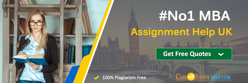 #No1 MBA Assignment Help UK by Casestudyhelp.com