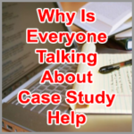 Why Is Everyone Talking About Case Study Help