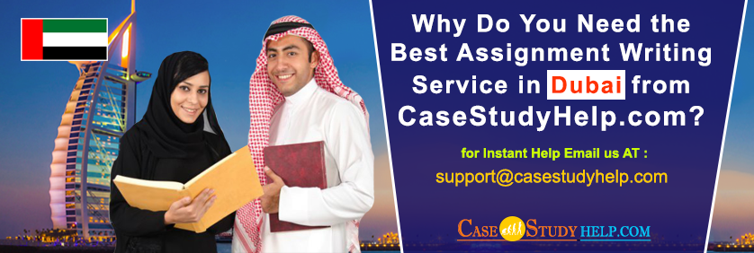 Why-Do-You-Need-the-Best-Assignment-Writing-Service-in-Dubai-from-CaseStudyHelp-com
