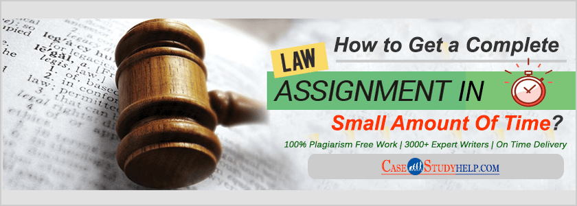 How-to-Get-a-Complete-Law-Assignment-in-a-Small-Amount-of-Time