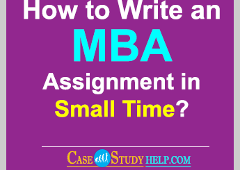 How to Write an MBA Assignment in Small Time?