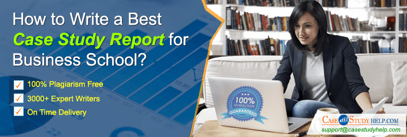 How-to-Write-a-Best-Case-Study-Report-for-Business-School