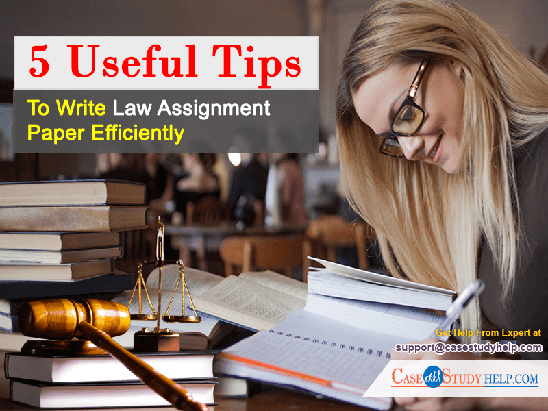 5-Useful-Tips-to-Write-Law-Assignment-Paper-Efficientlys