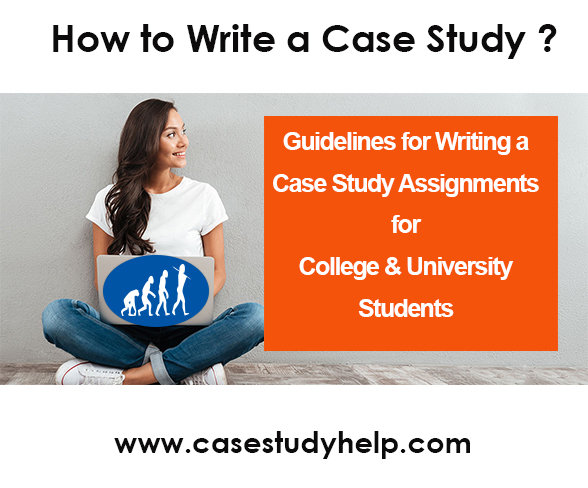 How to Write a Case Study Assignment Essay
