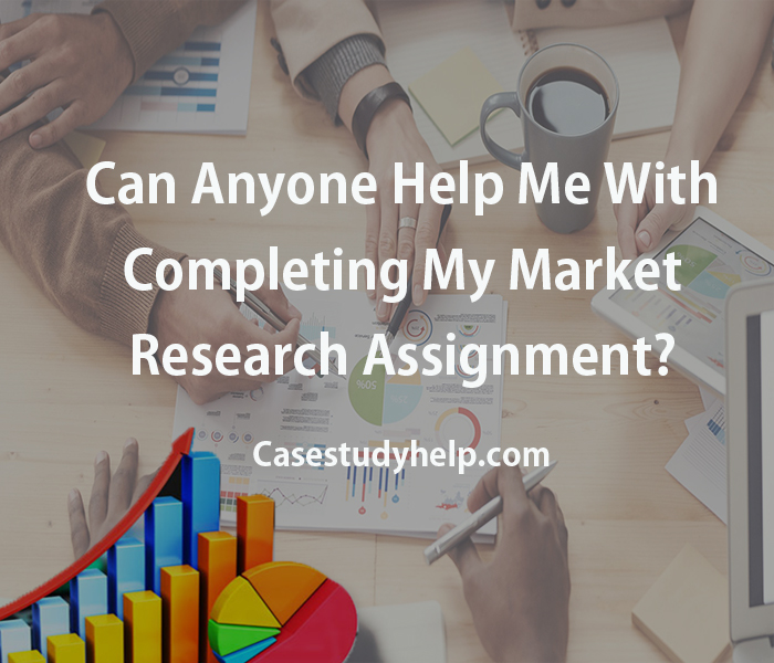 can-anyone-help-me-with-completing-my-market-research-assignment