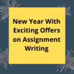 New Year With Exciting Offers on Assignment Writing