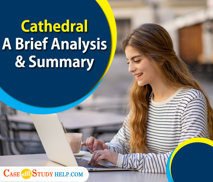 cathedral-a-brief-analysis-&-summary