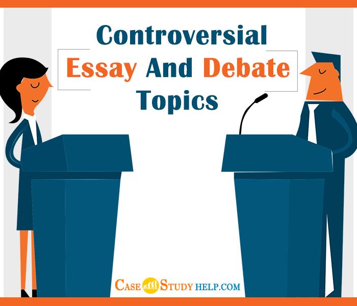 controversial-essay-and-debate-topics