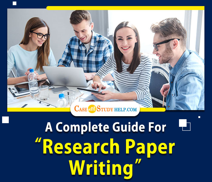 a-complete-guide-for-research-paper-writing