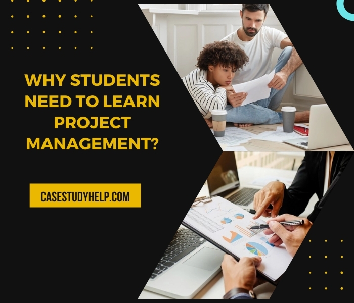 Why Students Need to Learn Project Management?