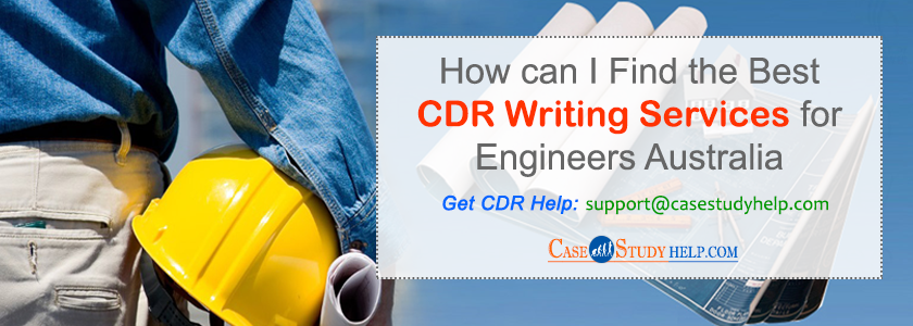 How-can-I-Find-the-Best-CDR-Writing-Services-for-Engineers-Australia