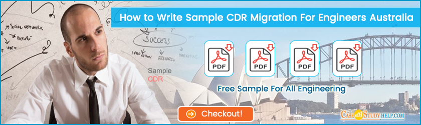 Sample CDR Migration Writing Help for Engineers Australia