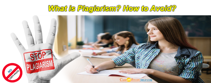 What Is Plagiarism and how to Avoid it?