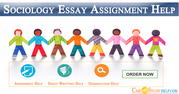 Sociology Essay Assignment Help