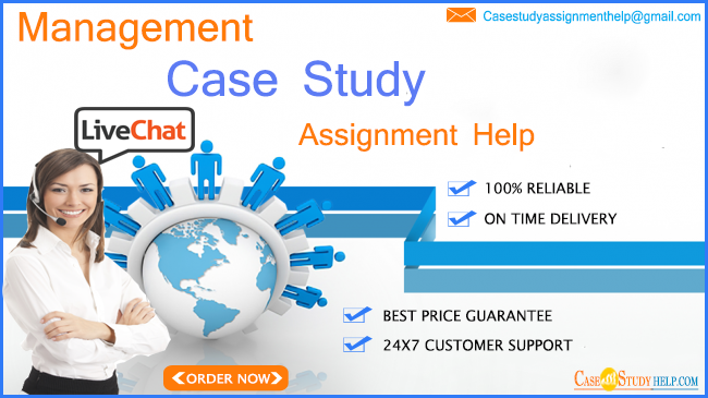 Management Case Study Assignment Help