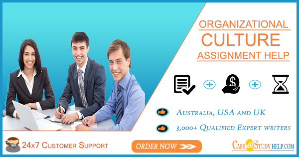 Organizational Culture Assignment Help