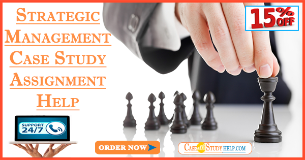 Strategic Management Case Study Assignment Help53 (1)
