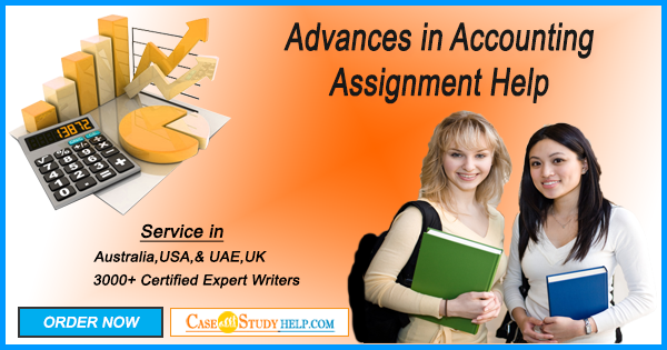 Advances in Accounting Assignment Help