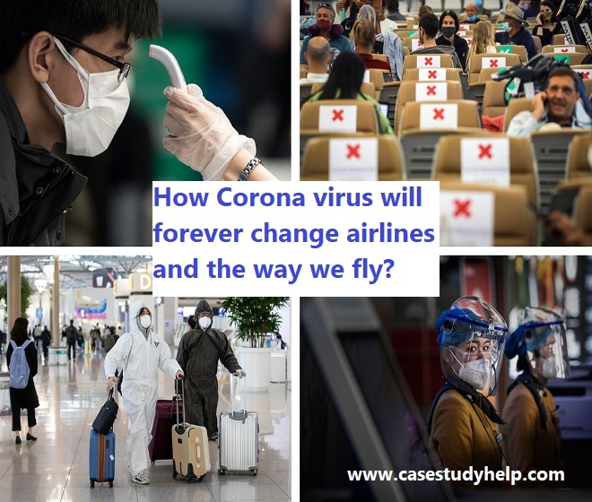 How Corona virus will forever change airlines and the way we fly