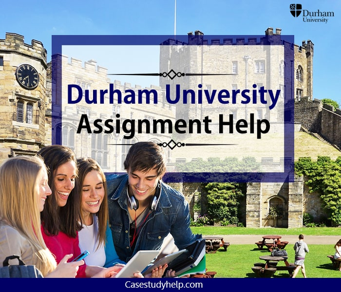 Durham University Assignment Help