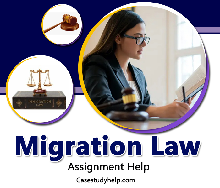 Migration Law Assignment Help